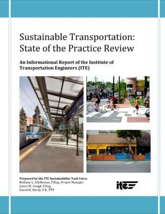 Sustainable Transportation: State of the Practice Review