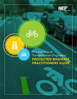 Protected Bikeways Practitioner Guide