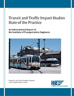 Transit and Traffic Impact Studies State of the Practice