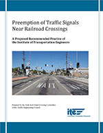Preemption of Traffic Signals Near Railroad Crossings